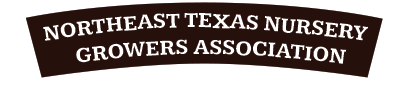 Northeast Texas Nursery Growers Association - Just another PlantANT site